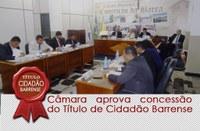 Câmara aprova concessão do Título de Cidadão Barrense