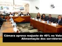 Câmara aprova reajuste de 40% no Vale Alimentação dos servidores