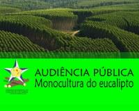 Monocultura do eucalipto será tema de Audiência Pública na Câmara